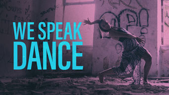 We Speak Dance (2018)