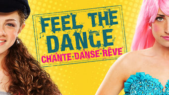 Feel the Dance - Chante, danse, rêve (2010)