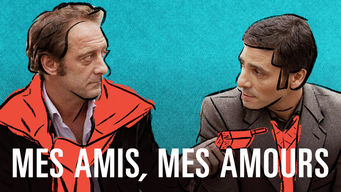 Mes amis, mes amours (2008)