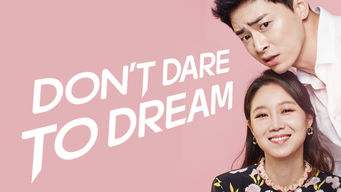 Don't Dare to Dream (2016)