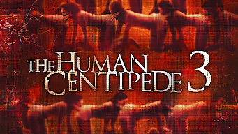 The Human Centipede 3 (2015)