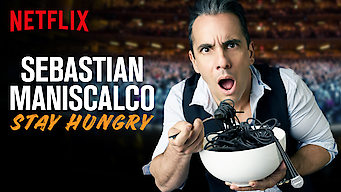 Sebastian Maniscalco: Stay Hungry (2019)
