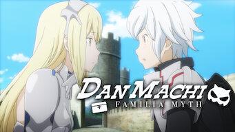 DanMachi : Familia Myth (2017)