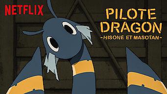 PILOTE DRAGON : Hisone et Masotan (2018)