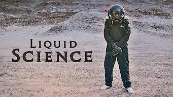 Liquid Science (2017)