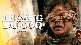 Le sang du coq (2015)