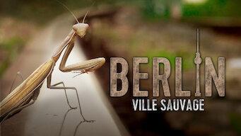 Berlin, ville sauvage (2013)