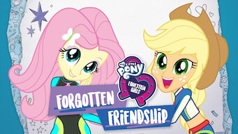 My Little Pony Equestria Girls : L'amitié oubliée (2018)