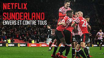 Sunderland : Envers et contre tous (2018)