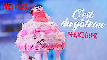 C'est du gâteau : Mexique (2019)