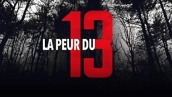 La peur du 13 (2015)