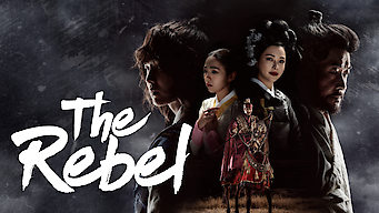 Rebel: Thief Who Stole the People (2017)