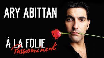 Ary Abittan - À la folie (2013)