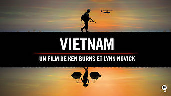 Vietnam : Un film de Ken Burns et Lynn Novick (2017)