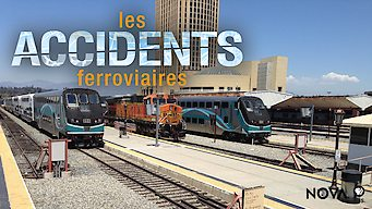 Nova : Les accidents ferroviaires (2017)