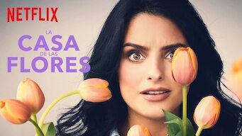 La casa de las flores (2018)