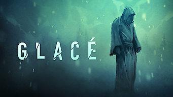 Glacé (2017)