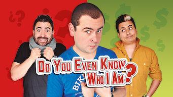 Do You Even Know Who I Am? (2016)