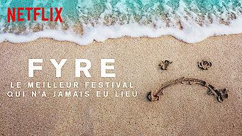 FYRE : Le meilleur festival qui n'a jamais eu lieu (2019)