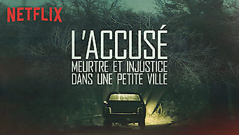 L'Accusé : Meurtre et injustice dans une petite ville (2018)