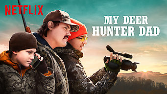 My Deer Hunter Dad (2018)