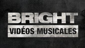 Bright : Vidéos musicales (2017)