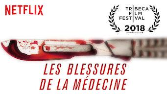 Les blessures de la médecine (2018)