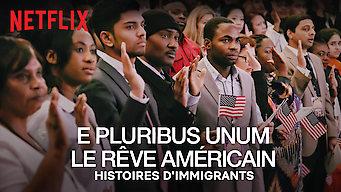 E pluribus unum : Le rêve américain (2018)