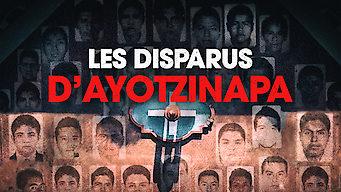 Les disparus d'Ayotzinapa (2019)