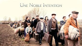 Une Noble Intention (2015)
