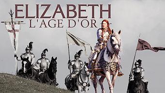 Elizabeth : l'âge d'or (2007)