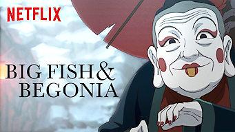 Big Fish & Begonia (2018)
