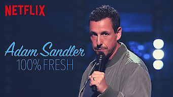 ADAM SANDLER 100% FRESH (2018)
