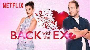 Back with the Ex (2018)