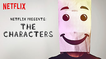 Netflix Presents: The Characters (2016)