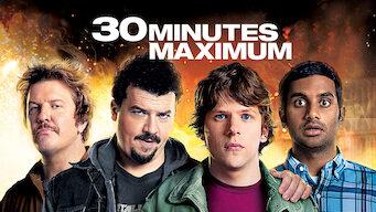 30 minutes maximum (2011)