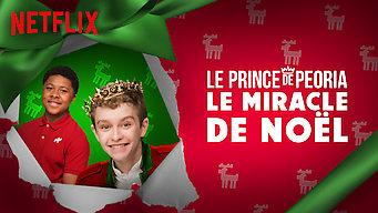 Le Prince de Peoria : Le miracle de Noël (2018)