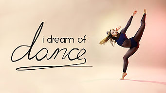 I Dream Of Dance (2017)