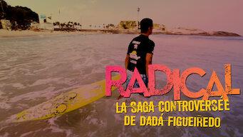 Radical : La saga controversée de Dadá Figueiredo (2013)
