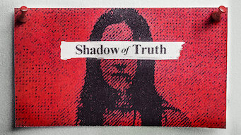 Shadows of Truth (2016)