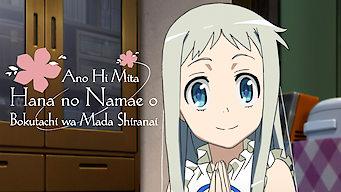 Ano Hi Mita Hana no Namae o Bokutachi wa Mada Shiranai (2011)
