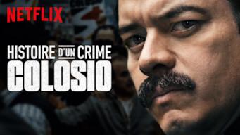 Histoire d'un crime : Colosio (2019)