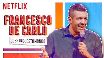 Francesco De Carlo: Cose di Questo Mondo (2019)