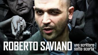 Roberto Saviano : Un écrivain sous escorte (2016)