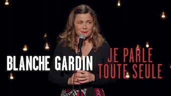Blanche Gardin : Je parle toute seule (2017)