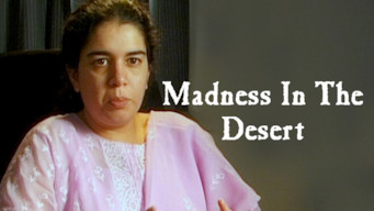 Madness in the Desert (2004)