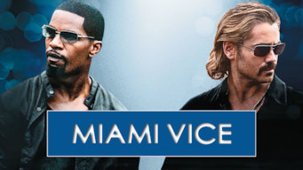 Miami Vice - Deux Flics à Miami (2006)